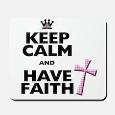 Keep Calm and Have Faith - pink polka-dots Mousepa