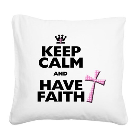Keep Calm and Have Faith - pink polka-dots Square