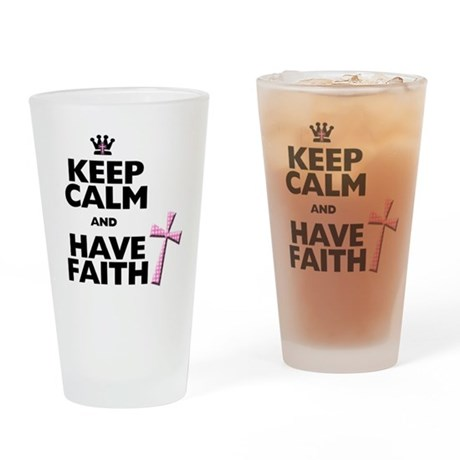 Keep Calm and Have Faith - pink polka-dots Drinkin
