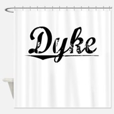 Dyke, Vintage Shower Curtain
