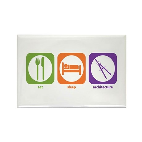 Eat Sleep Architecture Rectangle Magnet