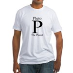 Pluto: The Planet Fitted T-Shirt