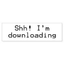 I'm Downloading! Bumper Bumper Sticker