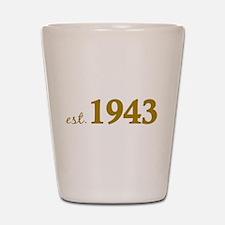 Est 1943 (Born in 1943) Shot Glass