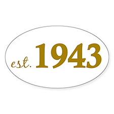 Est 1943 (Born in 1943) Decal
