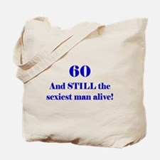 60 Still Sexiest 1C Blue Tote Bag