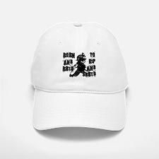 Born And Bred Baseball Baseball Cap