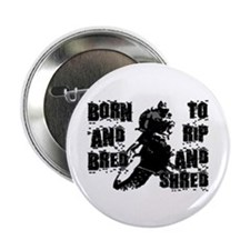 """Born And Bred 2.25"""" Button (10 pack)"""