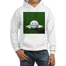 It's a gimme - Hoodie