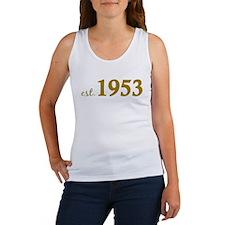 Est 1953 (Born in 1953) Women's Tank Top