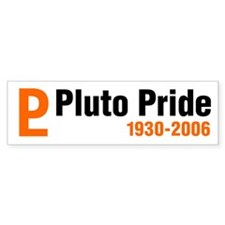 Pluto tshirts and gifts Bumper Bumper Sticker