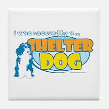Rescued by Shelter Dog Tile Coaster