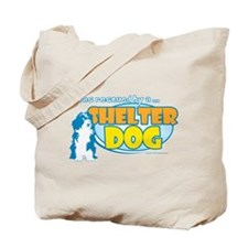 Rescued by Shelter Dog Tote Bag