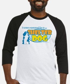 Rescued by Shelter Dog Baseball Jersey