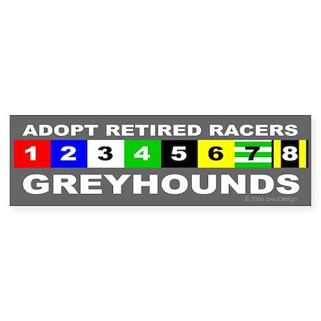 Adopt Greyhounds Bumper Sticker