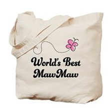 Worlds Best MawMaw Tote Bag