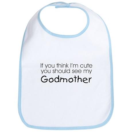 See my Godmother... Bib