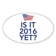 Is it 2016 yet Decal
