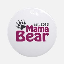 Mama Bear Claw Est 2013 Ornament (Round)