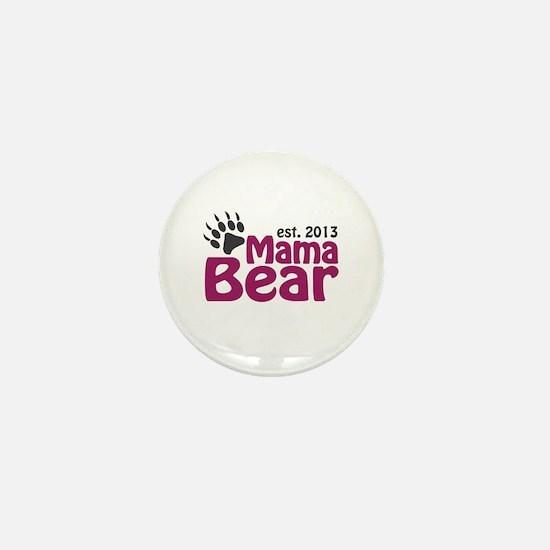 Mama Bear Claw Est 2013 Mini Button