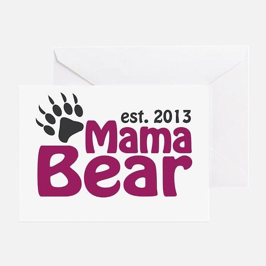 Mama Bear Claw Est 2013 Greeting Card