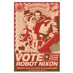 all hail robot nixon Large Poster