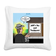 Vet Taxidermist Square Canvas Pillow