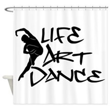 Life, Art, Dance Shower Curtain