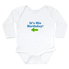 HisBirthday2.jpg Long Sleeve Infant Bodysuit