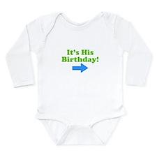 HisBirthday.jpg Long Sleeve Infant Bodysuit