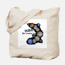 Pluto You Complete Me Tote Bag