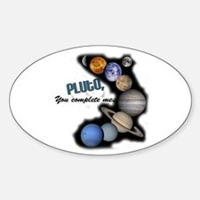 Pluto You Complete Me Oval Decal