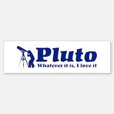 Whatever Pluto Is Bumper Bumper Bumper Sticker
