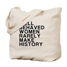 Women, Make History Tote Bag
