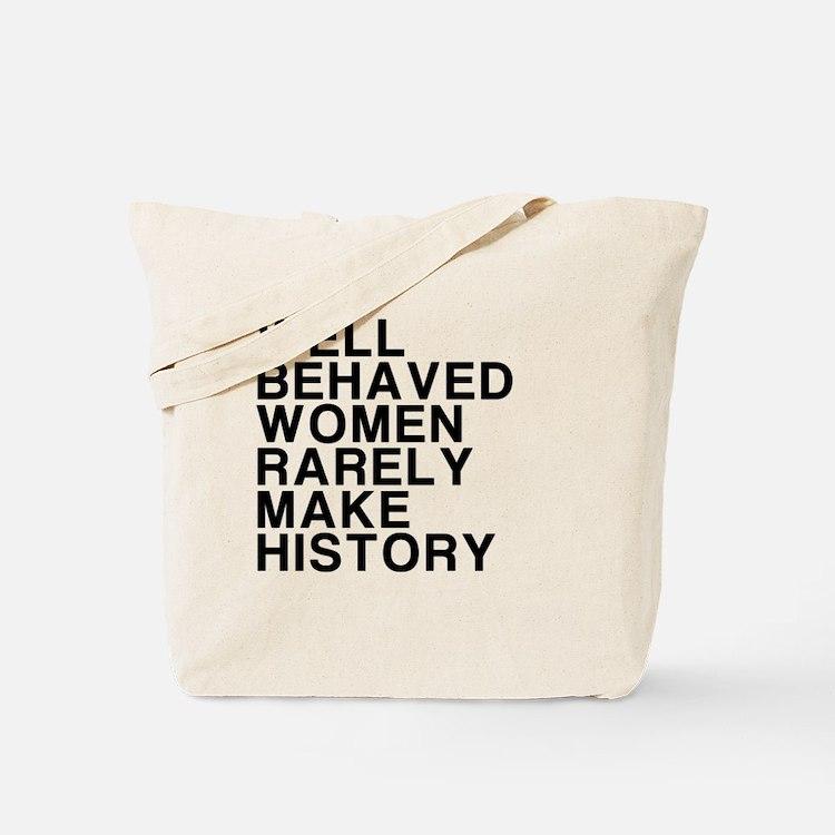 Women, Make History Tote Bag