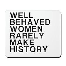 Women, Make History Mousepad