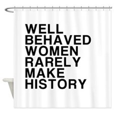 Women, Make History Shower Curtain