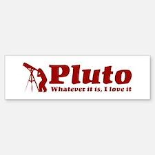 Whatever Pluto Is 2 Bumper Bumper Bumper Sticker