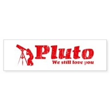 We Love Pluto Bumper Bumper Sticker