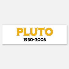 Pluto Memorials Bumper Bumper Bumper Sticker