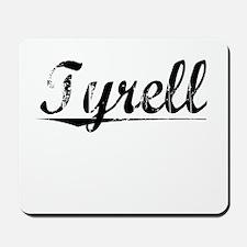 Tyrell, Vintage Mousepad
