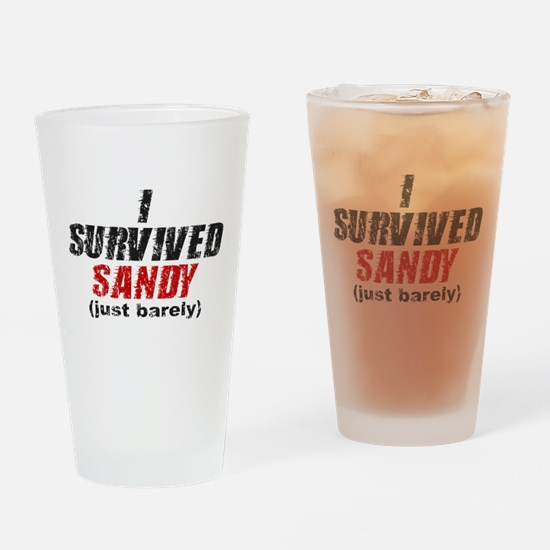 I Survived Sandy (just barely) Drinking Glass