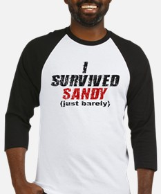 I Survived Sandy (just barely) Baseball Jersey