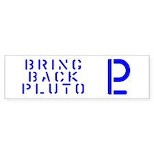 Bring Back Pluto Bumper Bumper Sticker