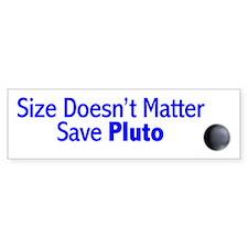 Size Doesn't Matter Save Plut Bumper Bumper Sticker