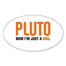 Pluto tshirts and gifts Oval Decal