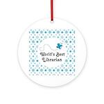 Worlds Best Librarian Ornament (Round)