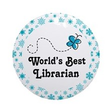 Worlds Best Librarian Ornament (Round)