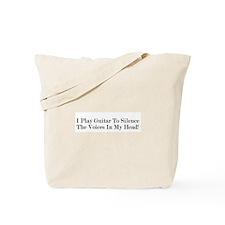 I Play Guitar To Silence The Tote Bag