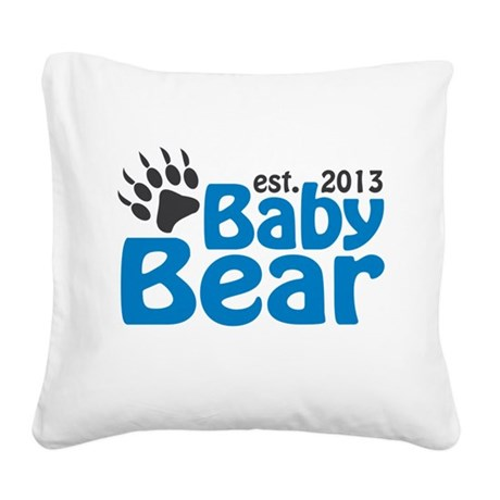 Baby Bear Claw Est 2013 Square Canvas Pillow
